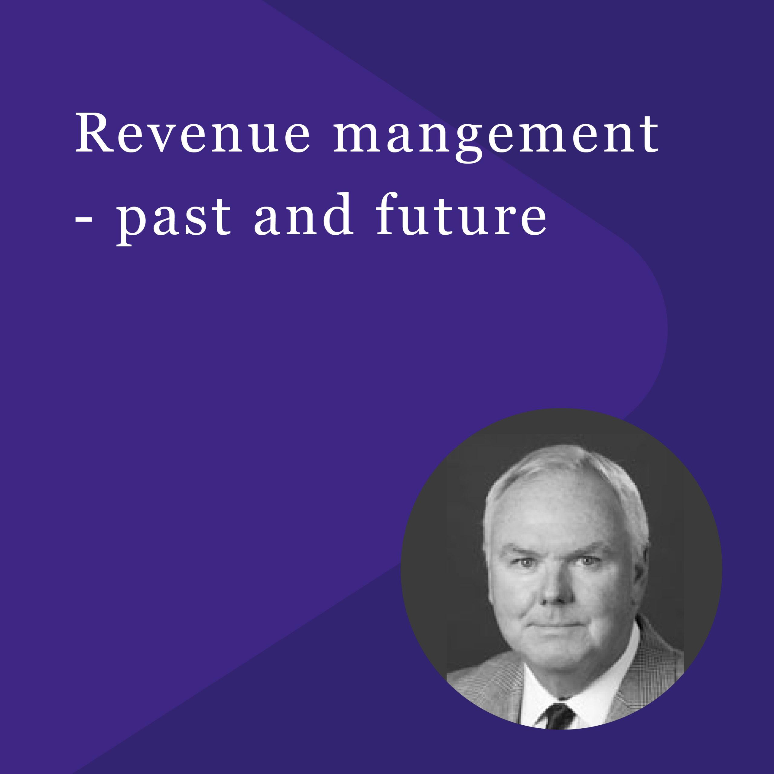 Revenue management – past and future - PACE Dimensions